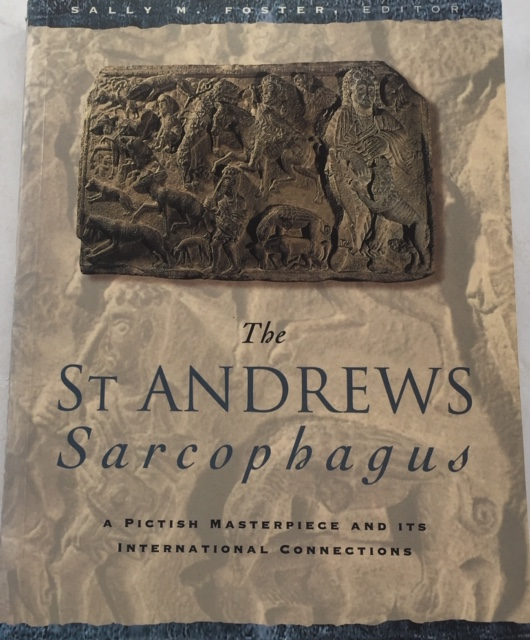 Image for The St Andrews Sarcophagus: :A Pictish Masterpiece and its International Connections