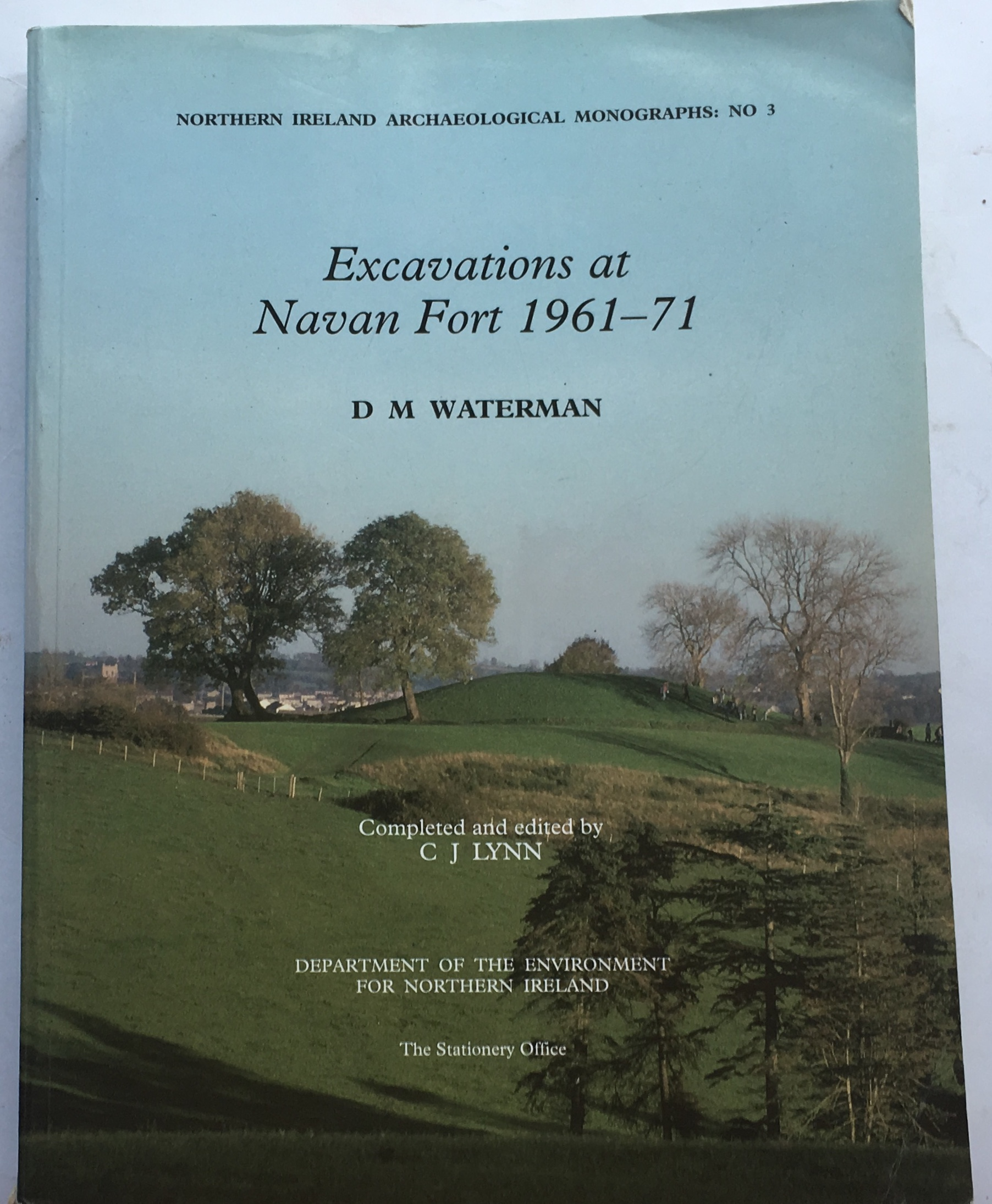 Image for Excavations at Navan Fort 1961-71 :Northern Ireland Archaeological Monographs No 3