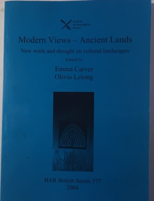 Image for Modern Views - Ancient Lands :New work and thougt on cultural landscapes BAR British Series 377