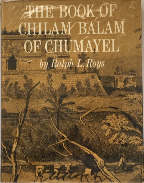 Image for The Book of Chilam Balam of Chumayel :