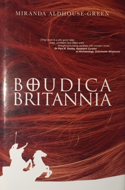 Image for Boudica Britannia  :Rebel, war-leader and Queen