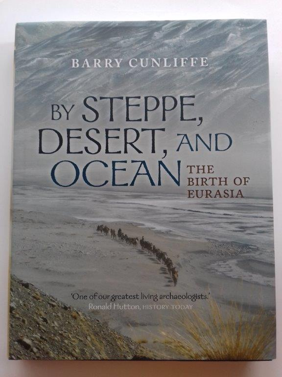 Image for By Steppe, Desert, and Ocean :