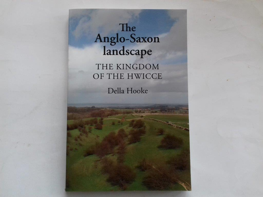 Image for The Anglo-Saxon landscape :The Kingdom of the Hwicce