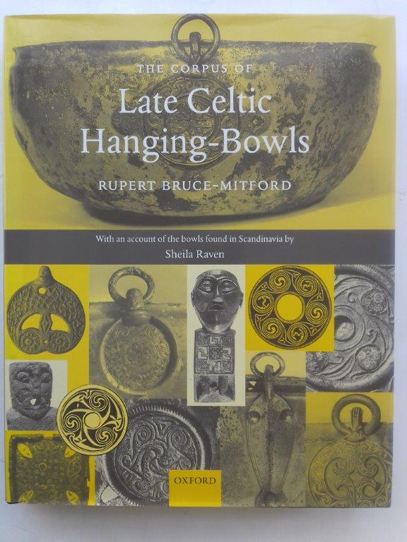 Image for A Corpus of Late Celtic Hanging-Bowls :with An Account of the Bowls found in Scandinavia by Sheila Raven