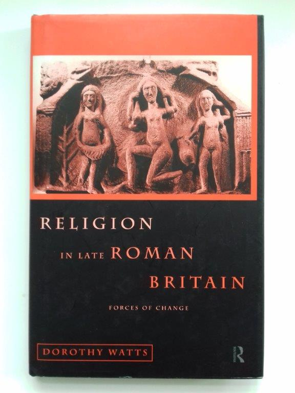 Image for Religion in late Roman Britain :forces of change