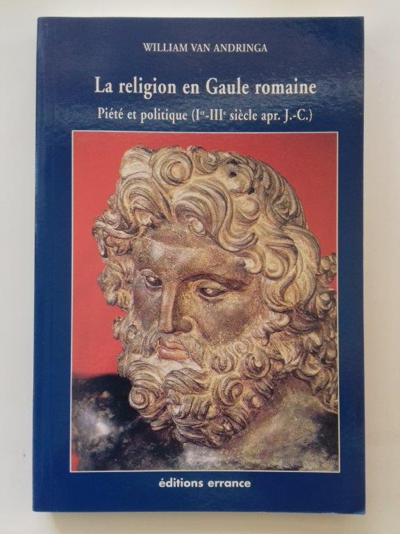 Image for La Religion en Gaule Romaine, :Piete et Politique (Ier-IIIe Siecle Apr. J.-C.)