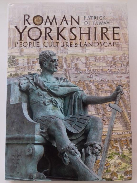 Image for Roman Yorkshire :people, culture and landscape