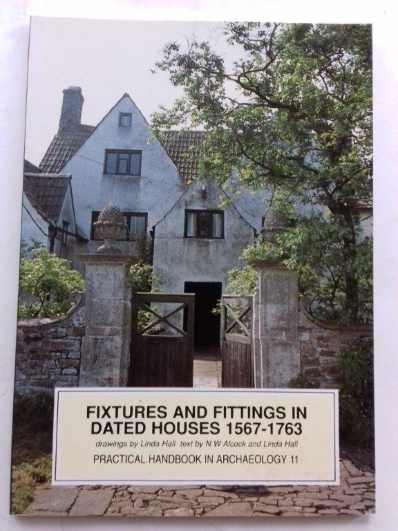 Image for Fixtures and fittings in dated houses 1567-1763 :