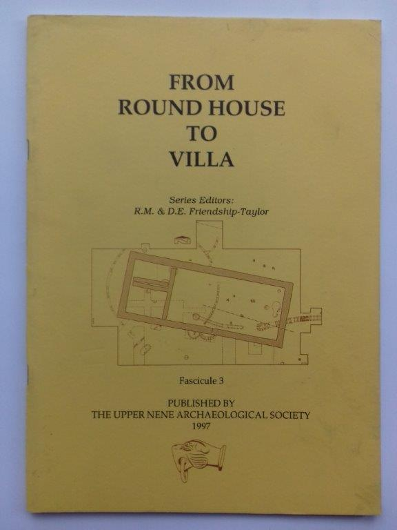 Image for From Round House to Villa :The proceedings of a Conference held in 1993 to celebrate the Upper Nene Archaeological Society's 30th Anniversary