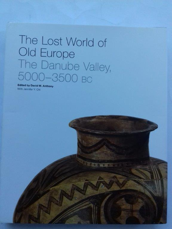Image for The lost world of Old Europe: the Danube valley, 5000-3500 BC :