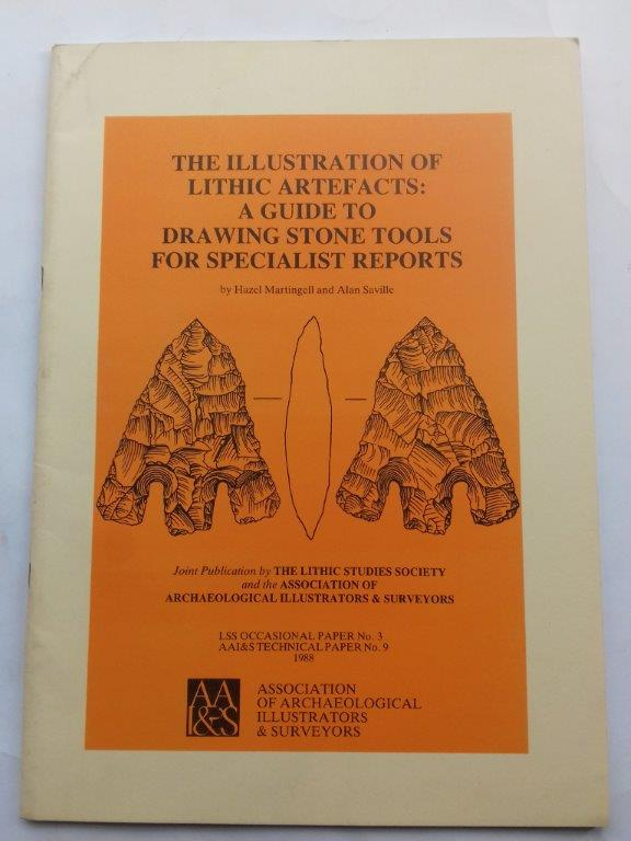 Image for The Illustration of Lithic Artefacts :A Guide to Drawing Stone Tools for Specialists Reports