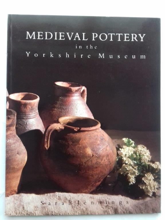 Image for Medieval Pottery in the Yorkshire Museum :