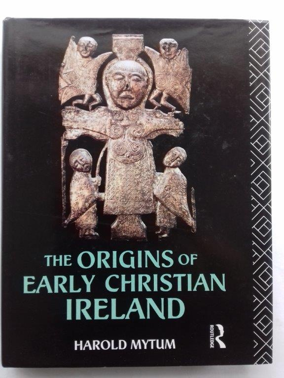 Image for The origins of early Christian Ireland :