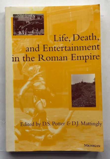 Image for Life, Death, and Entertainment in the Roman Empire :