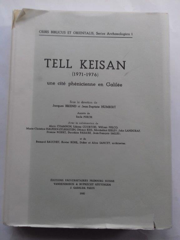 Image for Tell Keisan (1971-1976): une cite phenicienne en Galilee :Orbis Biblicus et Orientalis, Seies Archaeologica 1