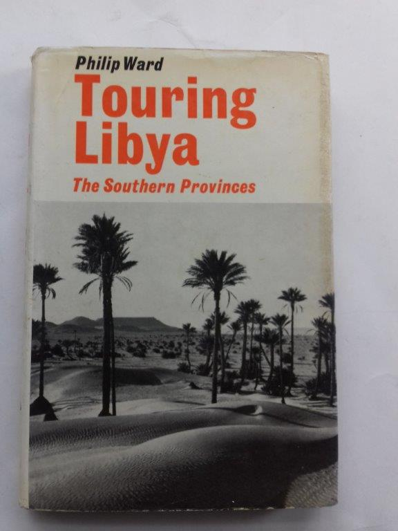 Image for Touring Libya, the Southern Provinces :