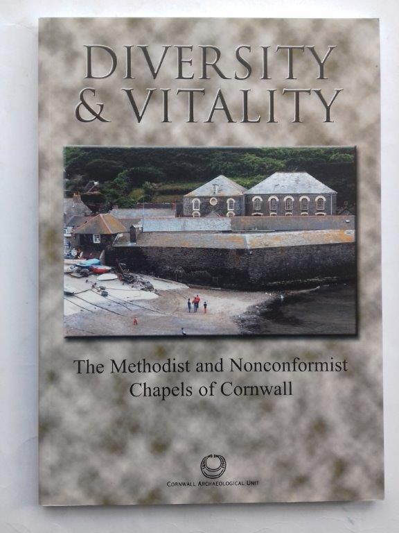 Image for Diversity and vitality :The Methodist and Nonconformist Chapels of Cornwall