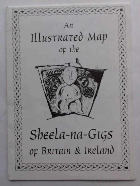 Image for An Illustrated Map of the Sheela-na=Gigs of Britain and Ireland :