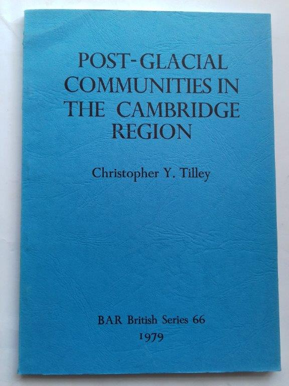 Image for Post-Glacial Communities in the Cambridge Region:  :Some Theoretical Approaches to Settlement and Subsistence (BAR British Series 66)