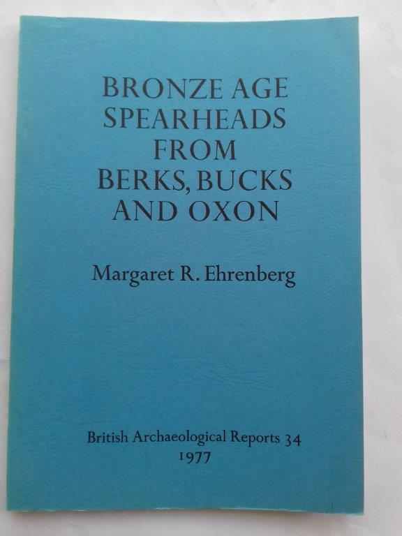 Image for Bronze Age Spearheads from Berks, Bucks and Oxon :