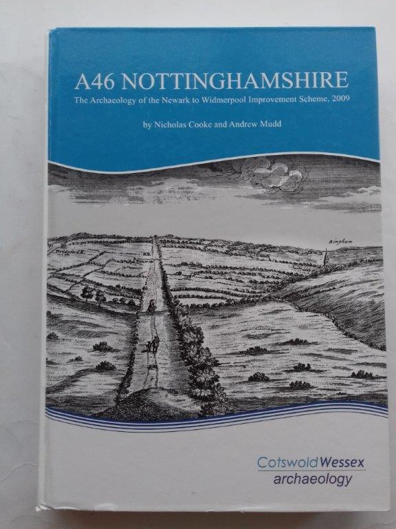 Image for A46 Nottinghamshire :the archaeology of the Newark to Widmerpool improvement scheme, 2009