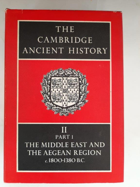Image for The Cambridge Ancient History :Volume II, Part 1, history of the Middle East and the Aegean region c.1899-1380 B.C.