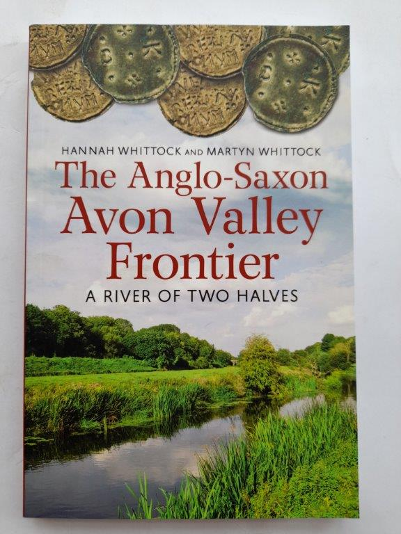 Image for The Anglo-Saxon Avon Valley frontier: a river of two halves :
