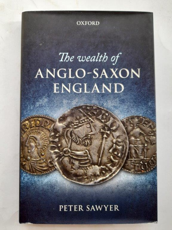 Image for The wealth of Anglo-Saxon England :