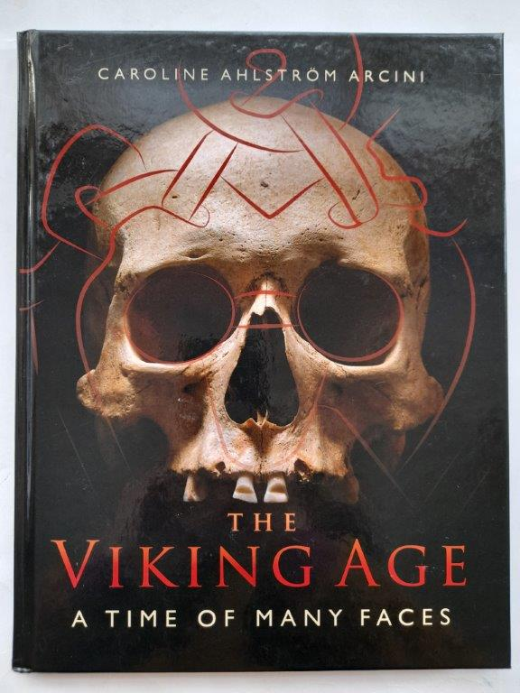 Image for The Viking age: a time of many faces :