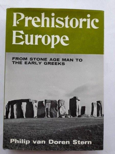 Image for Prehistoric Europe :From Stone Age Man to the Early Greeks