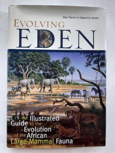 Image for Evolving Eden :an illustrated guide to the evolution of the African laarge-mammal fauna
