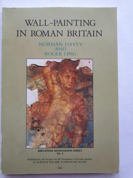 Image for Wall-painting in Roman Britain :(Britannia Monograph Series 3)