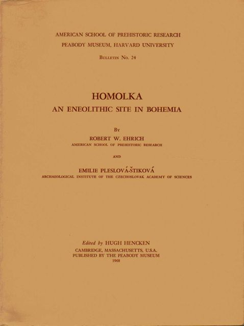 HOMOLKA: An Eneolithic Site in Bohemia, :