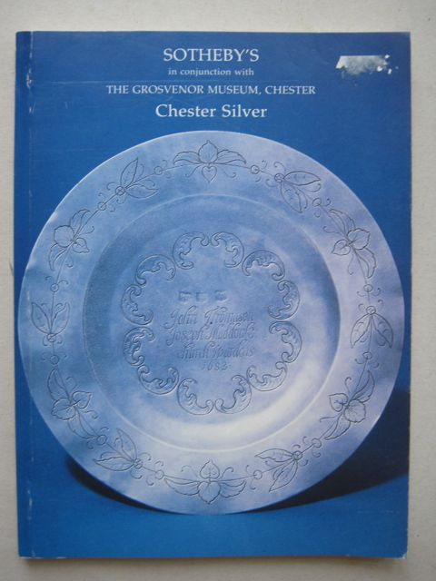 CHESTER SILVER: A Loan Exhibition of Chester Hallmarked Silver, with related documents and manuscripts from the Chester Goldsmiths Company, dating from the end of the 15th century to the closure of the Assay Office in 1962,  :, Moore, C N (et al) ;