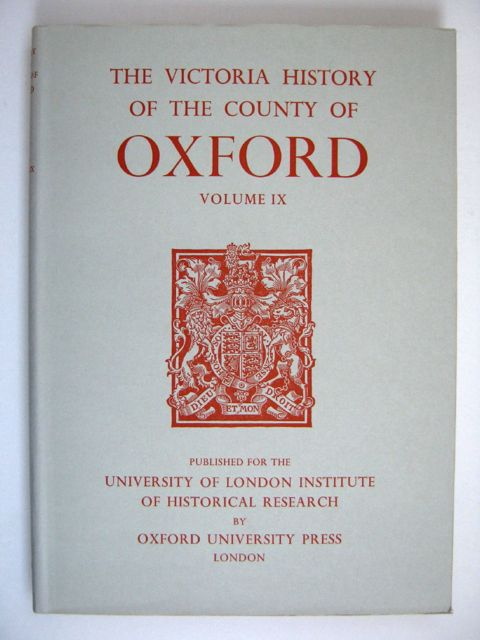 A HISTORY OF THE COUNTY OF OXFORD, VOLUME IX: Bloxham Hundred (Victoria County History) :