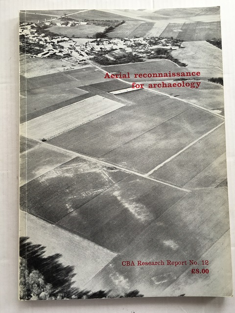 AERIAL RECONNAISSANCE FOR ARCHAEOLOGY :, Wilson, D. R. ;(ed)