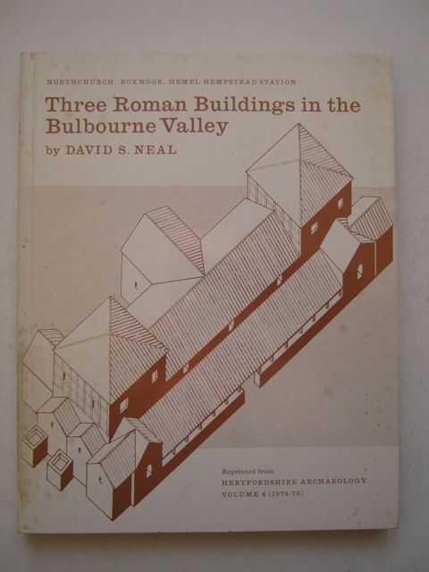 Three Roman Buildings in the Bulbourne Valley :Northchurch, Boxmoor, Hemel Hempstead Station, reprinted from Herts Archaeological Journal 1974-76