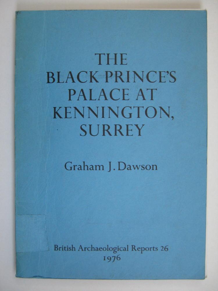 THE BLACK PRINCE'S PALACE AT KENNINGTON, SURREY :