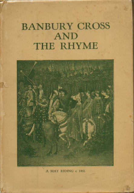 BANBURY CROSS AND THE RHYME,