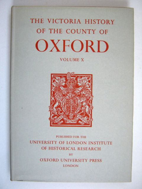 A HISTORY OF THE COUNTY OF OXFORD, VOLUME X: Banbury Hundred (Victoria County History),, Crossley, Alan (ed)