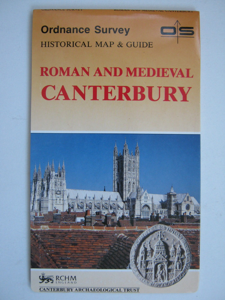 Roman and Medieval Canterbury :Historical Map and Guide, scale 1:2500, Ordnance Survey ;