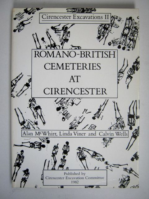 Romano-British Cemeteries at Cirencester :Cirencester Excavations II, McWhirr, Alan ;(et al)