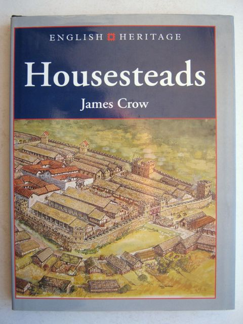 English Heritage Book of Housesteads :, Crow, James ;