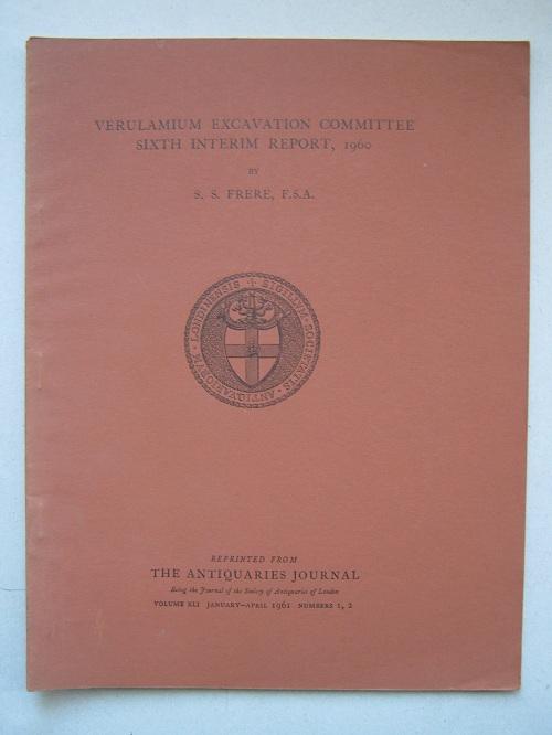 Verulamium Excavation Committee, Sixth Interim Report, 1960 :, Frere, S.S. ;
