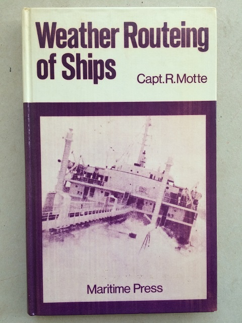 Weather routeing of ships :, Motte, Captain R. ;