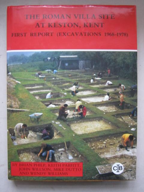 The Roman Villa site at Keston, Kent :First Report (Excavations 1968-1978), Philp B (et al) ;
