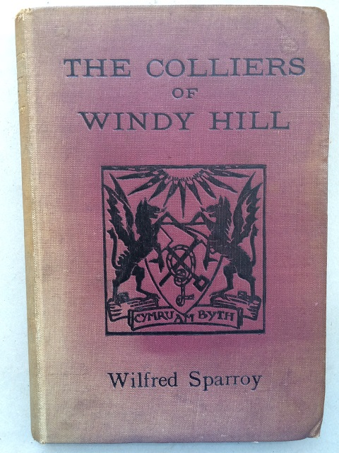 The Colliers of Windy Hill :, Sparroy, Wilfred ;