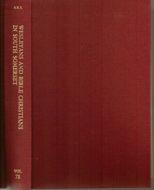 Wesleyan and Bible Christians in South Somerset, accounts and minutes 1808-1907 :, Costen, M D ;