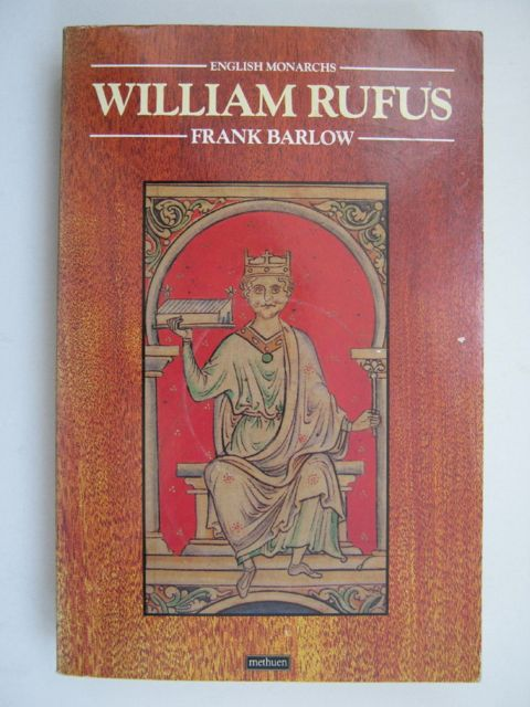 William Rufus :, Barlow, Frank ;