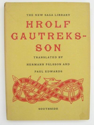 HROLF GAUTREKSSON a Viking Romance, Palsson H and Edwards P